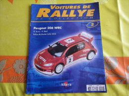 FASCICULE UNIQUEMENT PEUGEOT 206 WRC ..REGARDEZ MES VENTES...J'EN AI D'AUTRES... - Autres Collections