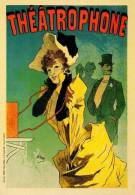Affiches 3/1 En Cartes Postales Modernes Y. Chéret ThéatroPhone REPRODUCTION De Manifeste Affiche - Advertising