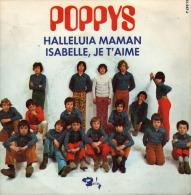 "* 7"" *  POPPYS - HALLELUIA MAMAN / ISABELLE JE T'AIME (France 1976 EX-!!!) - Vinylplaten"