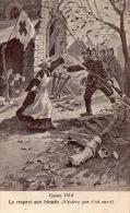 """GUERRE 1914 """"Le Respect Aux Blessés"""" - Non Classés"""