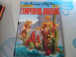 L'EMPEREUR BOITEUX.. LES AVENTURES D´ALEF.THAU - Livres, BD, Revues