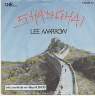 Lee Marrow : Shanghai   / Shanghai - Chic 6.14388 - Disco, Pop
