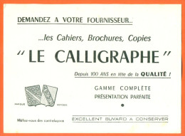 Buvard  Le Calligraphe , Cahiers Copies - Stationeries (flat Articles)