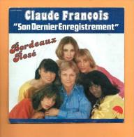 45 T PATHE-MARCONI EMI: Claude François, Bordeaux Rosé - Disco, Pop
