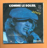 45 T PHILIPS: Johnny Hallyday, Ma Gueule - Rock