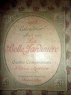 CALENDRIER DE 1903 BELLE JARDINIERE4 TRIMESTRE + SON PRESENTOIR - Calendriers