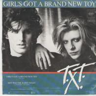 T.X.T. : Girl`s Got A Brand New Toy /  Hot Was The Rainy Night - CBS 6073 - Disco, Pop
