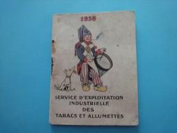 Petit Carnet Calendrier Service D´Explotation Industrielle Des Tabac Et Allumettes 1938 - Petit Format : 1921-40