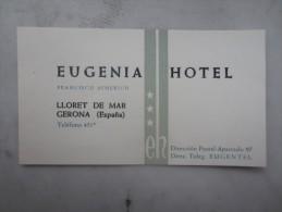 Carte De Visite Hôtel EUGENIA (M1505) ESPAGNE - LLORET DE MAR (1 Vue) Francisco Aymerich - Espagne