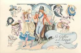 Ref E369 - La Coiffure De L Antiquite A Nos Jours -france - 18e Siecle   -  Illustrateur Paul Dufresne - Carte Bon Etat - Geschiedenis