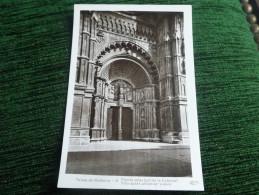 PALMA DE MALLORCA - Puerta Pricipal De La Cathedral - Mallorca