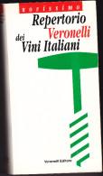 Lib 40 Repertorio Veronelli Dei Vini Italiani - Collectors Manuals