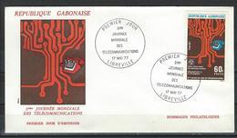 Gabon. Scott # 376 FDC. 9th. Anniv. Of Intl. Telecom. Joint Issue With Mali  1977 - Gemeinschaftsausgaben