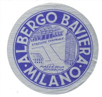 ETIQUETA DE HOTEL  - ALBERGO BAVIERA - MILANO - Etiquetas De Hotel