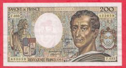 "France 200 Francs ""Montesquieu"" 1985 Série F.033 Dans L 'état - 200 F 1981-1994 ''Montesquieu''"