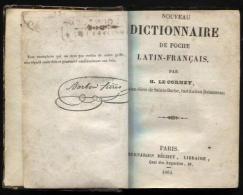 Dictionnaire woordenboek Latin-fran�ais par H. Le Corney, Paris, Librairie B�chet 1864. Usag�.
