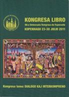 Esperanto Congress Book 2011 Copenhagen - Kongresa Libro Universala Kongresa 2011 Kopenhago - Oude Boeken