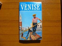 GUIDE PRATIQUE DE VENISE AVEC PLAN MONUMENTAL+75 ILLUSTRATIONS EN COULEURS + - Voyages