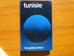 TUNISIE ++LES GUIDES BLEUS + CARTONNÉ+++512 PAGES - Tourisme