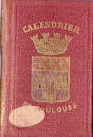 Petit Carnet Calendrier De Toulouse 1883, Administratif, Judiciaire, Commercial. Relié Ecusson Toulouse - Calendriers