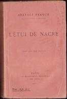 Anatole France - L'étui De Nacre - Calmann-Lévy - ( 1921 ) . - Bücher, Zeitschriften, Comics