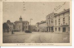 69 - LE MANS - L'EGLISE DE LA VISITATION - PLACE DE LA REPUBLIQUE ( Animées - BANQUE SOCIETE GENERALE ) - Le Mans