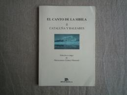 El Canto De La Sibila II Cataluña Y Baleares Edición Maricarmen Gómez Muntané. Voir Photos. - Cultural