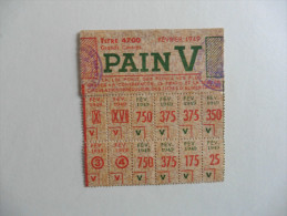 Militaria :Carnet De Tickets De PAIN  V  En 1949   Lettre  V - Documents