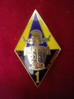 INSIGNE CPPM 25 / 1 RGT GENIE FABRICANT ARTHUS BERTRAND - Army