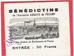 BILLET D ENTREE BENEDICTINE DE L ANCIENNE ABBAYE DE FECAMP SEINE MARITIME - Tickets - Vouchers