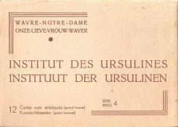 Mapje Met 12 Postkaarten Serie 4 Wavre-Notre-Dame Onze-Lieve-Vrouw-Waver Instituut Der Ursulines - Sint-Katelijne-Waver