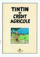Tintin Au Crédit Agricole (Hergé) 1981 - Tintin