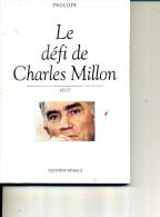 PROCOPE LE DEFI DE CHARLES MILLON ED SPIRALE1998 128 PAGES - Politique