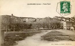 Corse ILE ROUSSE Place Paoli .......G - Francia