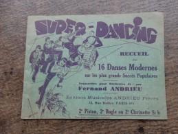 Super Dancing -recueil De 16 Danses Modernes Sur Les Plus Grands Succès Populaire Trascrite Pour F.Andrieu - Partitions Musicales Anciennes