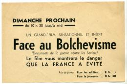 France de Vichy; collaboration, cin�ma, affiche, affichette,Face au bolch�visme guerre contre les Soviets, Allemagne