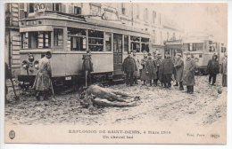 REF 211 CPA 93 Saint Denis Explosion De St Denis Beau Plan Gros TRAMWAY Un Cheval Tué - Tramways