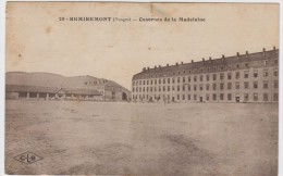 Remiremont. Casernes De La Madeleine - Remiremont
