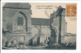 Carte  De Coucy  Le Château  église En Reconstruction  ( Recto Verso ) - Autres Communes