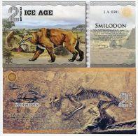 ICE AGE 2 ICE DOLLARS 2014 POLYMER SMILODON (SABER TOOTH TIGER) UNC Fantasy - Sin Clasificación