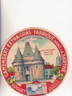 Etiquette De Fromage - Camembert Fabriqué Dans La Sarthe --- GOGUET - 45 % MAT G - La Ferté Bernard....... - Cheese