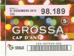 NÚMERO DE LOTERIA DE LA GROSSA DE CAP D´ANY  (LOTO) CAPICUA (CAP I CUA) 98189 - Billetes De Lotería