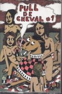 Fanzine Undreground  Pull De Cheval 1 - Other Authors