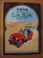 Tintin Au Pays De L'or Noir 1966 - Hergé