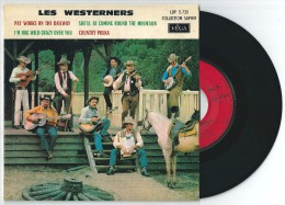 45 Tours LES WESTERNERS Pat Works On The Railway + 3. VEGA LDP 5.735 - Country Et Folk