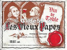 Etiquette De Vin - Les Vieux Papes - Vin De Table - 98 Cl - 12,5% Vol. - Société Française Vinicole - 14402 CHOLET - Etiquettes