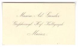Original Visitenkarte Von Hof- Kalligraph Gander In Mainz , Feder , Federhalter , Kalligraphie !!! - Federn