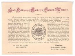 Original Werbekarte Von Hof- Kalligraph Gander In Mainz , 1886 , Feder , Federhalter , Kalligraphie !!! - Federn
