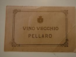 ETICHETTA ANNI 10 VINO VECCHIO PELLARO CALABRIA ORIGINALE - Alcolici