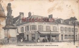 60 -LIANCOURT   - Place  De  La Rochefoucauld - Commerces - Café Hôtel Restaurant  -  2 Scans - Liancourt
